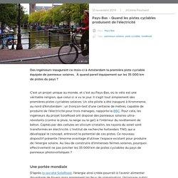 Pays-Bas - Quand les pistes cyclables produisent de l'électricité