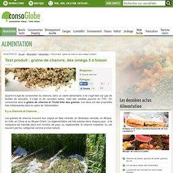 Test produit : graine de chanvre, des oméga 3 à foison