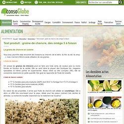 Test produit : graine de chanvre, des oméga 3 à foison Page 2 sur 2