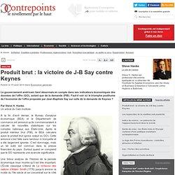 Produit brut : la victoire de J-B Say contre Keynes
