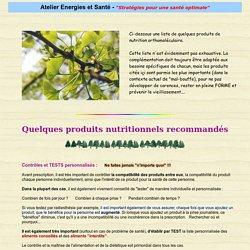 Quelques produits nutritionnels recommandés