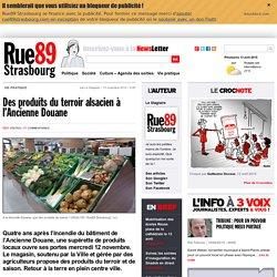 RUE 89 13/11/14 Des produits du terroir alsacien à l'Ancienne Douane