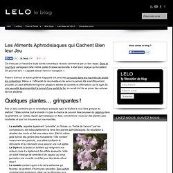 Liste des Produits Aphrodisiaques Naturels à Déguster