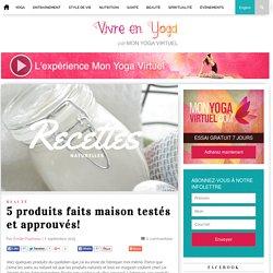 5 produits faits maison testés et approuvés! – Mon Yoga Virtuel
