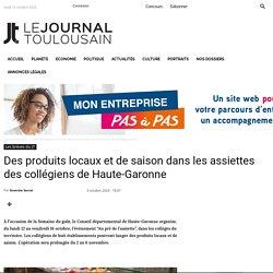 LE JOURNAL TOULOUSAIN 09/10/20 Des produits locaux et de saison dans les assiettes des collégiens de Haute-Garonne