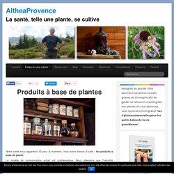 Produits à base de plantes - AltheaProvence
