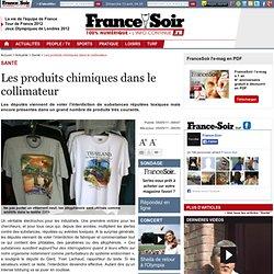 FRANCE SOIR 05/05/11 Les produits chimiques dans le collimateur