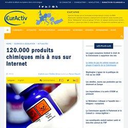 EURACTIV 22/01/16 120.000 produits chimiques mis à nus sur Internet