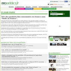 """76% des produits bio consommés en France sont """"Made in France""""."""
