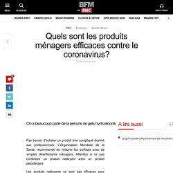Quels sont les produits ménagers efficaces contre le coronavirus?
