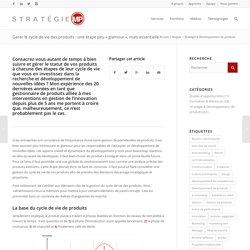 """Gérer le cycle de vie des produits : une étape peu """"glamour"""", mais essentielle - Stratégie MP"""