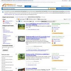 vente de ferme du Costa Rica - vente de ferme du Costa Rica fabricants des produits sur french.alibaba.com–page1