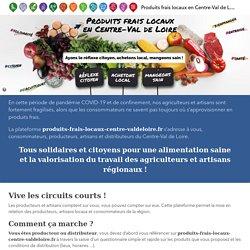Produits frais locaux en Centre-Val de Loire