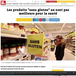 """Les produits """"sans gluten"""" ne sont pas meilleurs pour la santé"""