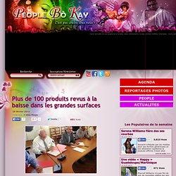 PEOPLE BOKAY 28/02/13 Plus de 100 produits revus à la baisse dans les grandes surfaces (Martinique)