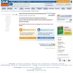 QHE CHOISIR 26/05/09 Produits bio importés - l'ombre d'un doute