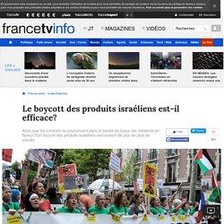 Le boycott des produits israéliens est-il efficace?