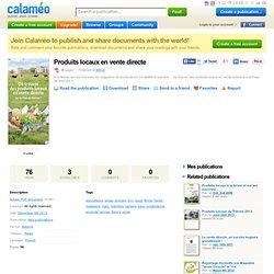 CALAMEO - 2013 - Où trouver des produits locaux en vente directe sur le Pays de Rennes ? Produits locaux en vente directe