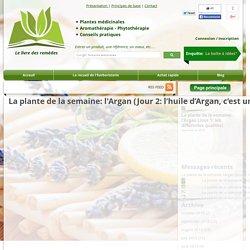 La plante de la semaine: l'Argan (Jour 2: l'huile d'Argan, c'est une histoire de qualité !)
