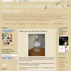 simple et pas cher !: Faire son eau de chaux maison - Iceweasel