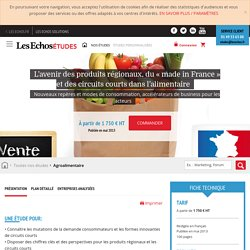 L'avenir des produits régionaux, du « made in France » et des circuits courts dans l'alimentaire