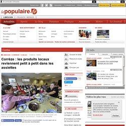 FRANCE 3 LIMOUSIN 17/09/15 Corrèze : les produits locaux reviennent petit à petit dans les assiettes