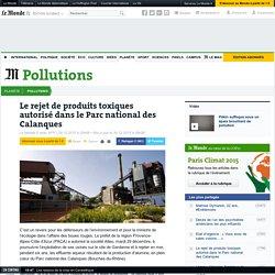 Le rejet de produits toxiques autorisé dans le Parc national des Calanques