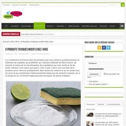 Les produits toxiques et nocifs présents dans les maisons