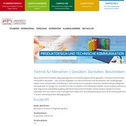 Produktdesign und Technische Kommunikation - Bachelor - Produktdesign und Technische Kommunikation - Campus Wels - FH OOE