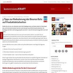 3 Tipps zur Reduzierung der Bounce Rate auf Produktdetailseiten