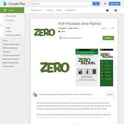 PoP Produkte ohne Palmöl – Apps no Google Play