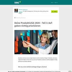 Deine Produktivität 2020 – Teil 3: Aufgaben richtig priorisieren
