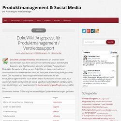 DokuWiki: Angepasst für Produktmanagement / Vertriebssupport - Produktmanagement & Social Media : Produktmanagement & Social Media