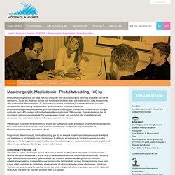 Maskiningenjör, Maskinteknik - Produktutveckling