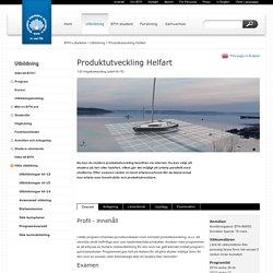 Produktutveckling Helfart - Blekinge Tekniska Högskola - in real life