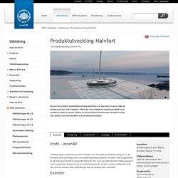 Produktutveckling Halvfart - Blekinge Tekniska Högskola - in real life