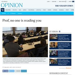 Prof, no one is reading you, Opinion News
