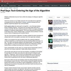 Prof Says Tech Entering the Age of the Algorithm