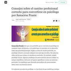 Consejos sobre el camino profesional correcto para convertirse en psicólogo por Sanación Pranic