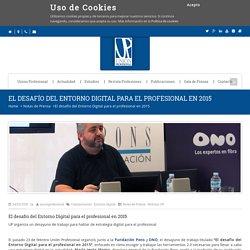 Unión Profesional – El desafío del Entorno Digital para el profesional en 2015