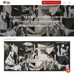 """Picasso: """"Aprende las reglas como un profesional, para entonces poder romperlas como artista"""". - 3 minutos de arte"""