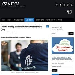Cómo crear tu blog profesional con WordPress desde cero (VIII) – jose alfocea