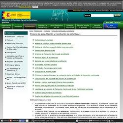 Profesionales - Formación continuada y Acreditación - Proceso de acreditación y tramitación de solicitudes