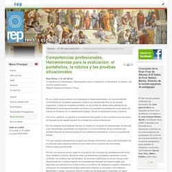 Competencias profesionales. Herramientas para la evaluación: el portafolios, la rúbrica y las pruebas situacionales