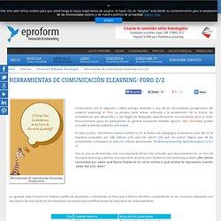 Herramientas de comunicación eLearning: Foro 2/2