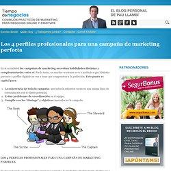 Los 4 perfiles profesionales para una campaña de marketing perfecta