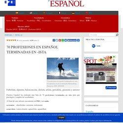 70 PROFESIONES EN ESPAÑOL TERMINADAS EN -ISTA