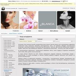 Selvert Thermal - profesjonalne kosmetyki. Sklep internetowy z kosmetykami. Sklep kosmetyczny LaBlanca