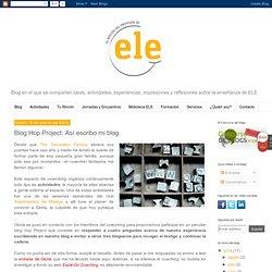 El rincón del profesor de ELE: Blog Hop Project: Así escribo mi blog