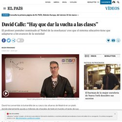 """Vídeo: El profesor youtuber: David Calle: """"Hay que dar la vuelta a las clases"""""""